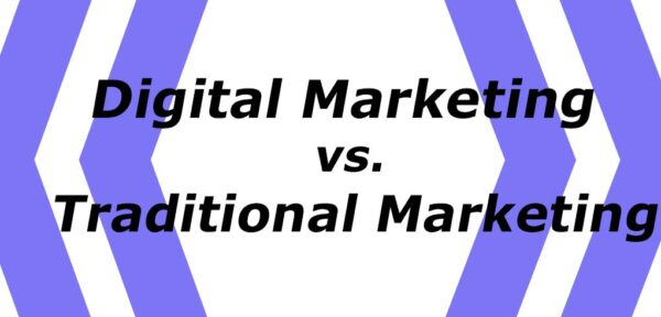 Difference Between Digital Marketing vs. Traditional Marketing